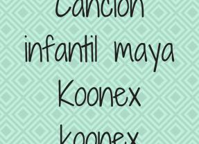 Canción infantil maya